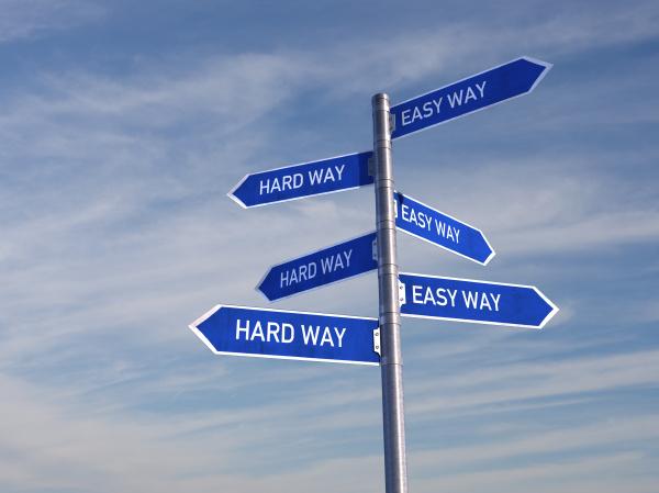 hard way and the easy way
