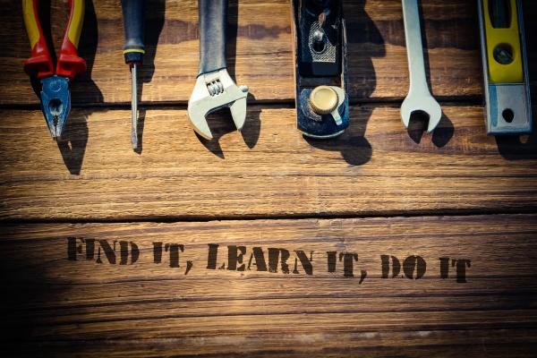 find it learn it do it
