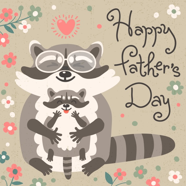card with cute raccoons to fathers