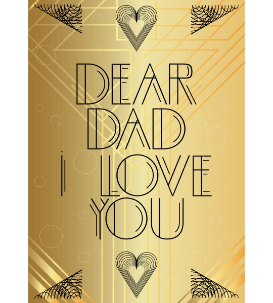 art, deco, dear, dad, i, love - 28257663