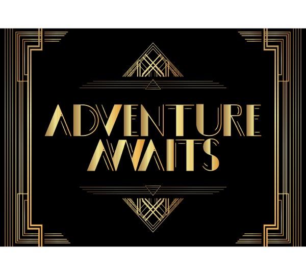 art deco adventure awaits text