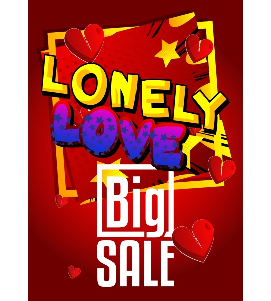 loneliness at valentines day themed sale