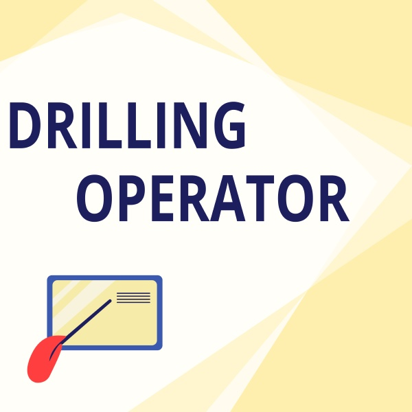 hand writing sign drilling operator