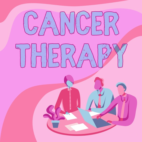 sign displaying cancer therapy concept meaning