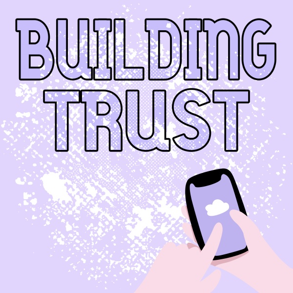 hand writing sign building trust word