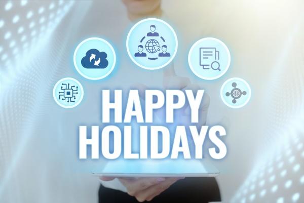 conceptual caption happy holidays word