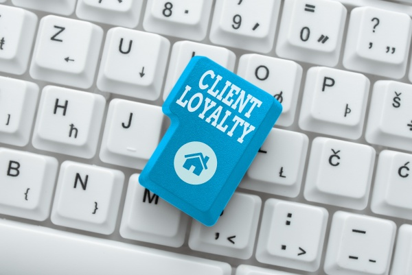 inspiration showing sign client loyalty word