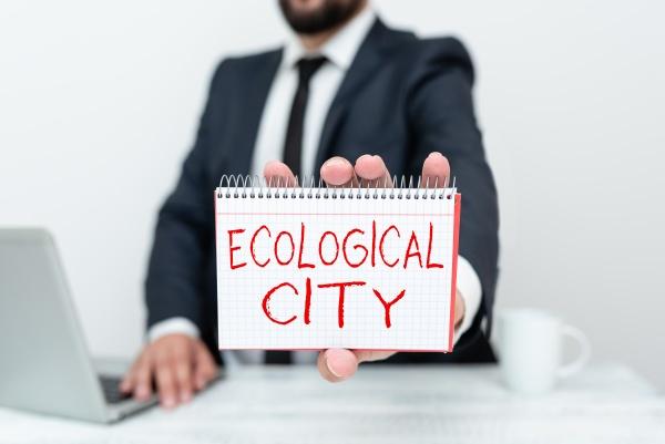 conceptual caption ecological city business