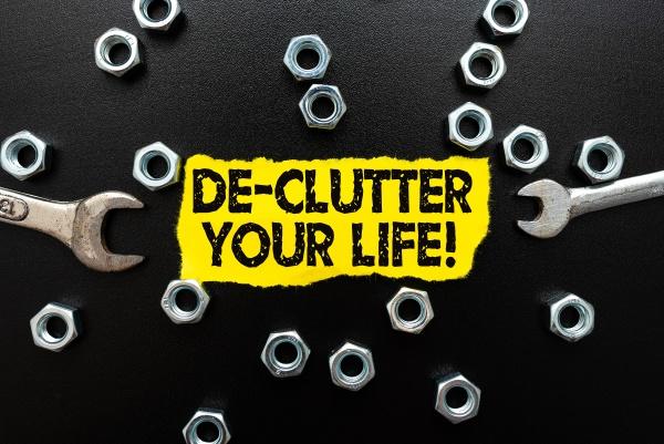 handwriting text de clutter your life