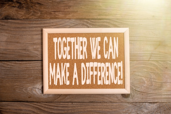 text sign showing together we can