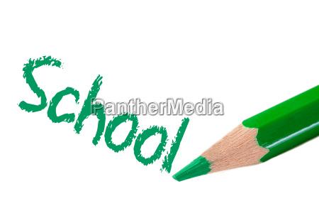 pencil green writing the word school