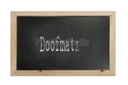 school blackboard with saying