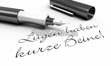 lies have short legs pen