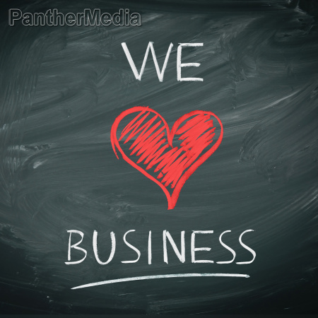 we love business