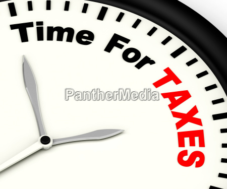 time for taxes message showing taxation
