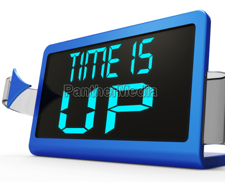 time is up message means deadline