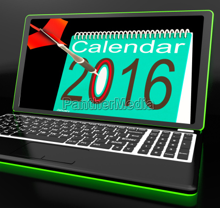 calendar 2016 on laptop showing future