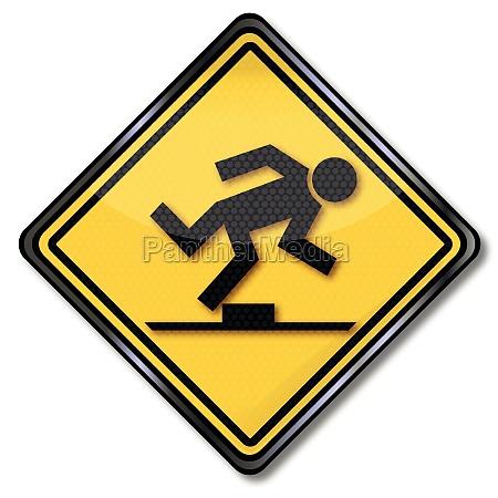 sign attention tripping hazard