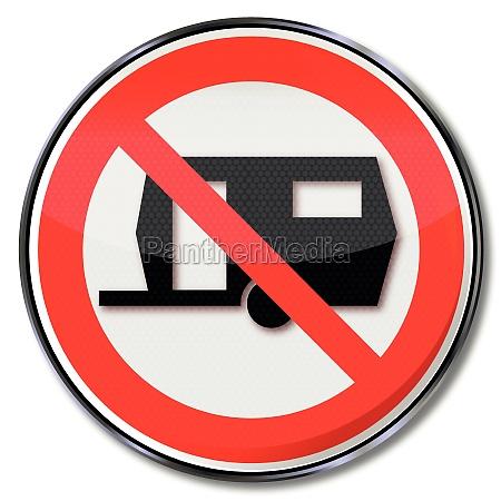 prohibition sign for caravan