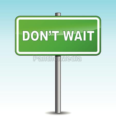 vector dont wait signpost