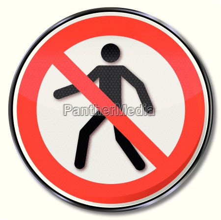 prohibition sign banned for pedestrians