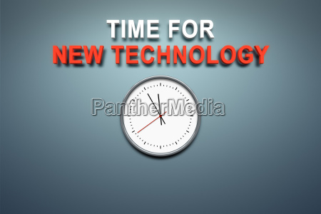 time for new technology at the