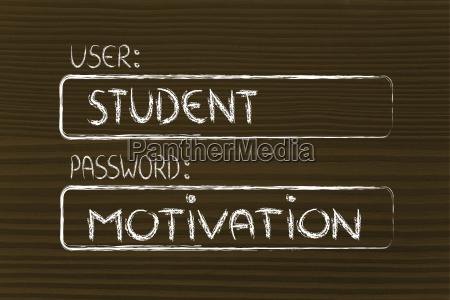 user student password motivation
