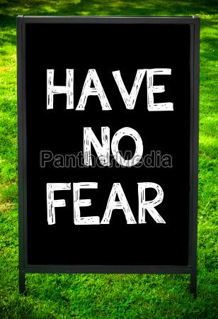 have, no, fear - 14085745