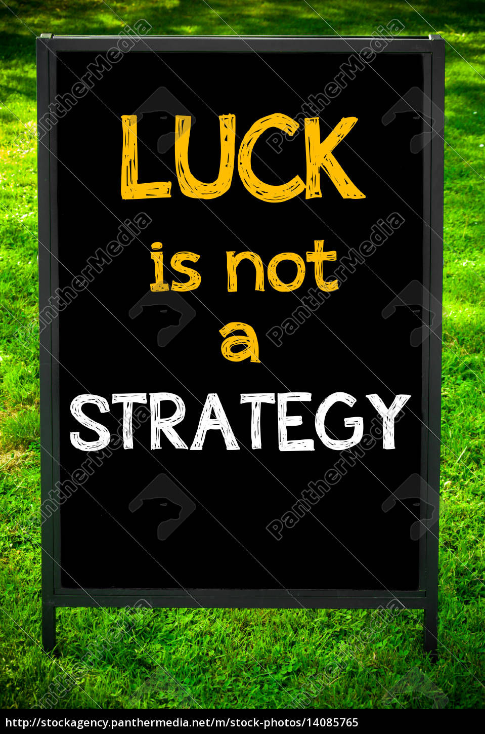 luck, is, not, a, strategy - 14085765