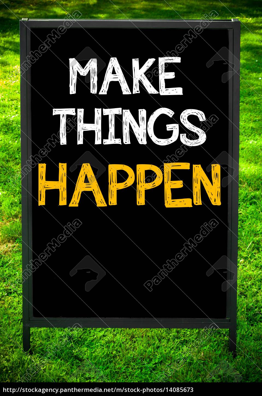 make, things, happen - 14085673