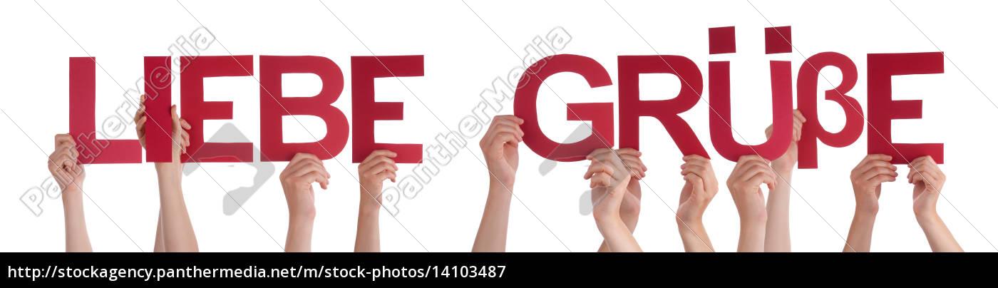 people, hold, straight, word, liebe, gruesse - 14103487