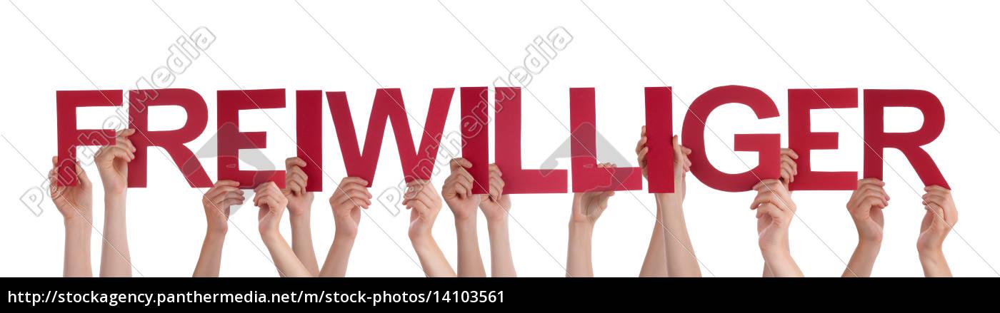 people, hold, word, freiwilliger, means, volunteer - 14103561
