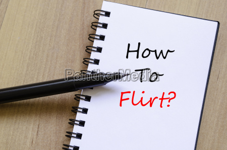 how to flirt concept notepad