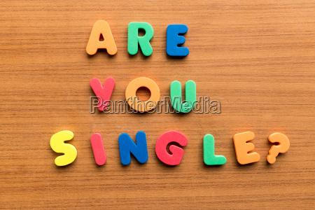 are you single