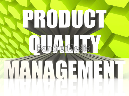 product quality management