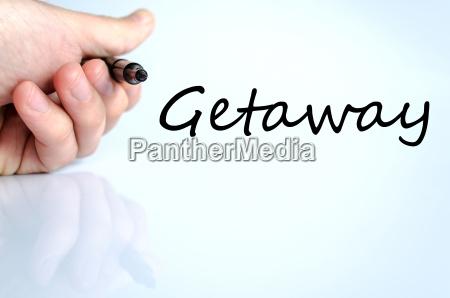 getaway text concept