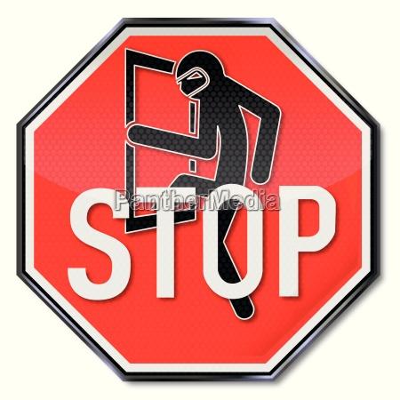 stop sign for burglars