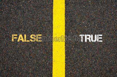 antonym concept of false versus true