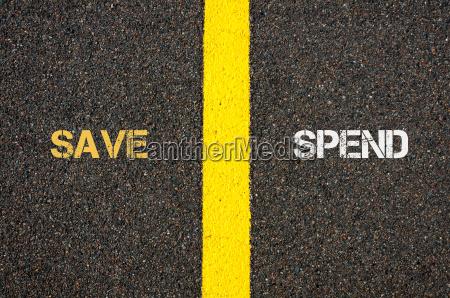 antonym concept of save versus spend