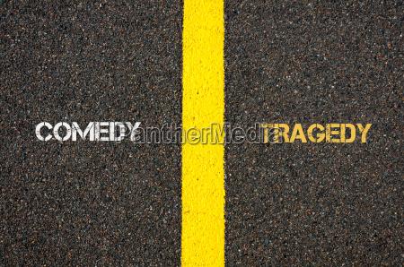 antonym concept of comedy versus tragedy
