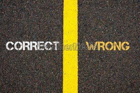 antonym concept of correct versus wrong