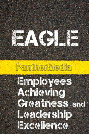business acronym eagle employees achieving greatness