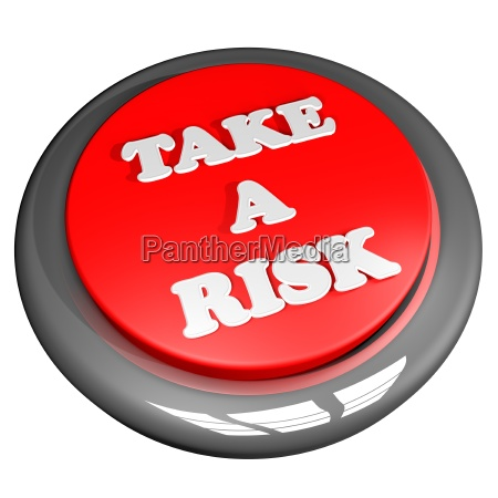 take a risk button isolated over