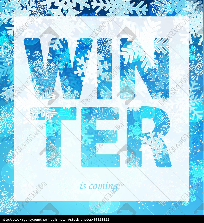 winter, is, coming, print, slogan. - 19158155