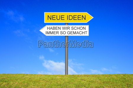 sign showing new ideas or have