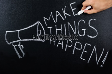 make things happen text written on