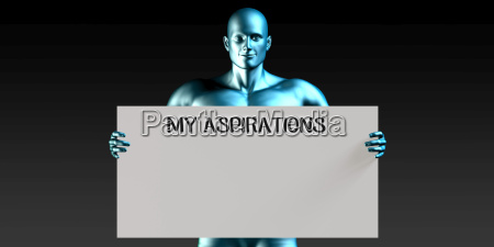 my aspirations