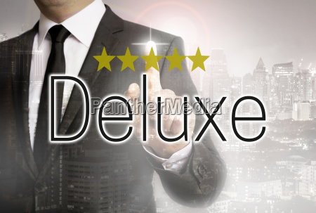 deluxe is shown by businessman concept