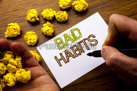 word writing bad habits concept for