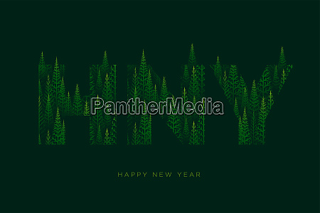 hny letters with pine tree forest